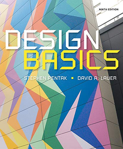 Compare Textbook Prices for Design Basics 9 Edition ISBN 9781285858227 by Pentak, Stephen,Lauer, David A.