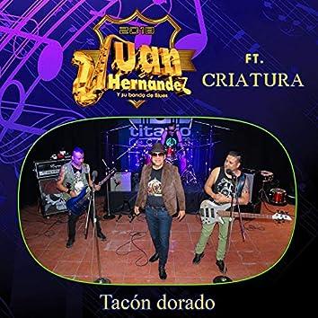 Tacón Dorado (feat. Criatura)