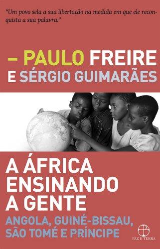 A África ensinando a gente: Angola, Guiné-Bissau, São Tomé e Príncipe