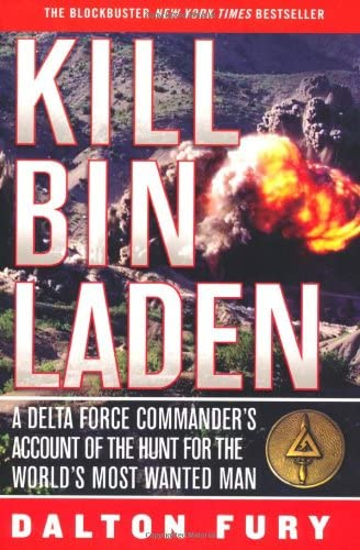 Kill Bin Laden A Delta Force Commander s Account of the Hunt for the World s Most Wanted Man product image
