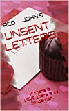 UNSENT LETTERS: if there is LOVE,there is no imposition. (English Edition)