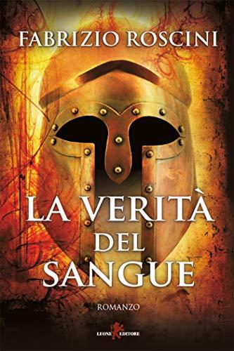 La verità del sangue (Italian Edition)
