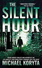 [(The Silent Hour)] [By (author) Michael Koryta] published on (August, 2010)