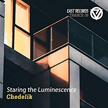 Staring the Luminescence