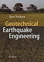 Geotechnical Earthquake Engineering (Springer Series in Geomechanics and Geoengineering)