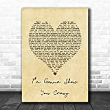Bebe Rexha I?m Gonna Show You Crazy Vintage Heart Song Lyric Print Print Wall Decor Art Gifts Lovers Poster