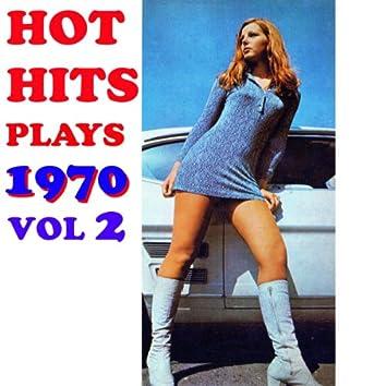 Hot Hits Plays 1970, Vol. 2