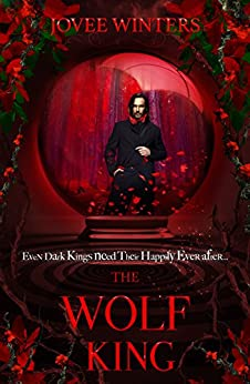 The Wolf King (The Dark Kings Book 4) by [Jovee Winters]