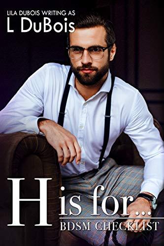 H is for...: Standalone Billionaire Club Romance (BDSM Checklist Book 8)