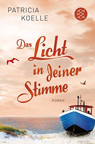 Das Licht in deiner Stimme: Roman (Ostsee-Trilogie, Band 2)