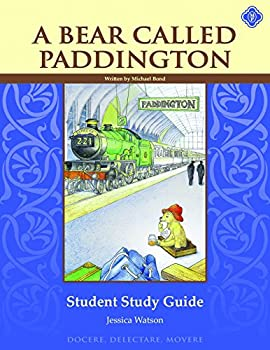 A Bear Called Paddington Student Guide 1615384243 Book Cover