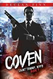 Coven: A Catholic Action Horror Novel (7) (Saint Tommy, NYPD)