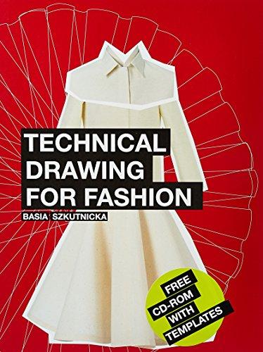 Flats: Technical Drawing for Fashion (Portfolio Skills: Fashion & Textiles)