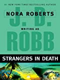 Strangers in Death (In Death, Book 26)