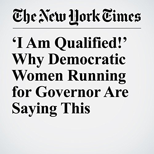 'I Am Qualified!' Why Democratic Women Running for Governor Are Saying This copertina