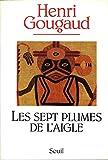 Les Sept Plumes de l'aigle (Cadre Rouge) - Format Kindle - 9782021162356 - 7,99 €