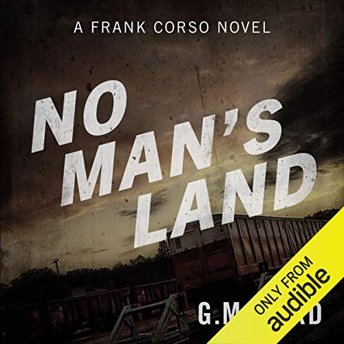 No Mans Land Audiobook By G M Ford cover art