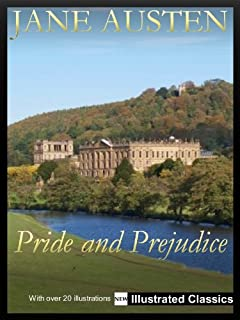 ILLUSTRATED ¤ ¤ ¤ Pride and Prejudice, by Jane Austen ¤ ¤ ¤ NEW Illustrated Classics 2011 Edition (FULLY OPTIMIZED FOR KINDLE)