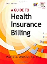A Guide to Health Insurance Billing: 3rd (Third) edition