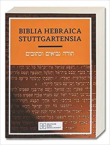 Biblia Hebraica Stuttgartensia: [bolsillo rústica] (Ediciones científicas de la Deutsche Bibelgesellschaft)