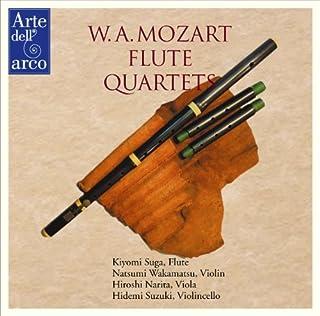 モーツァルト : フルート四重奏曲集 (W.A.Mozart : Flute Quartets / Kiyomi Suga (Flute), Natsumi Wakamatsu (Violin), Hiroshi Narita (Viola),...