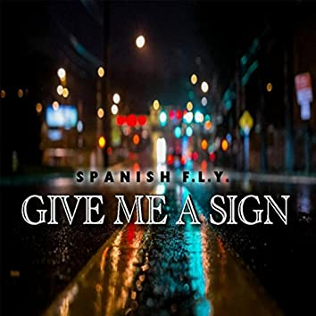 Give Me a Sign
