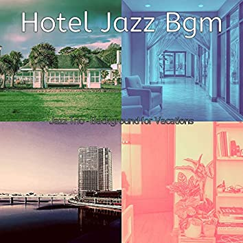 Jazz Trio - Background for Vacations