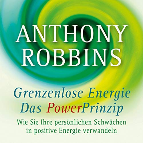 Grenzenlose Energie - Das Powerprinzip  By  cover art