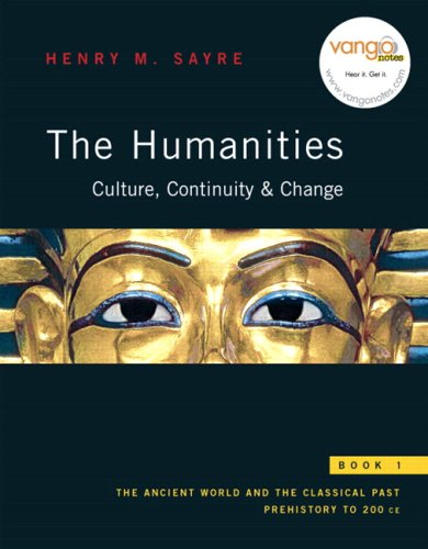 The Humanities + MyHumanitiesKit Student Access Kit: Culture, Continuity, and Change, Book 1