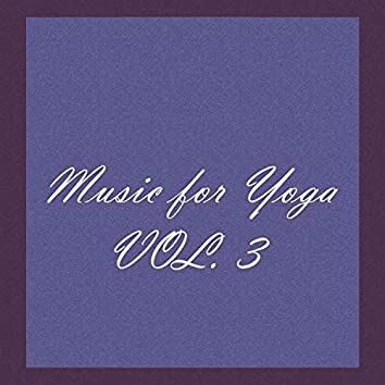 Music For Yoga, Vol 3