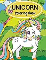 Unicorn Coloring Book: Unicorn Coloring Book For Kids Ages 4-8