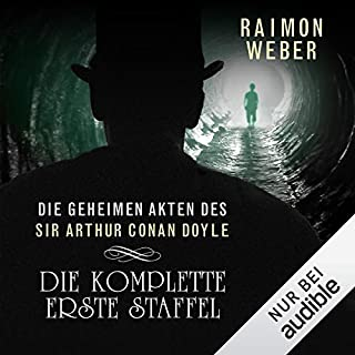 Die geheimen Akten des Sir Arthur Conan Doyle: Die komplette erste Staffel - Akten 1-5                   Autor:                                                                                                                                 Raimon Weber                               Sprecher:                                                                                                                                 Thomas Dehler                      Spieldauer: 6 Std. und 11 Min.     179 Bewertungen     Gesamt 4,0