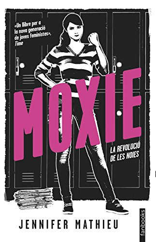 Moxie (Edició en català): La revolució de les noies (Catalan Edition) de [Jennifer Mathieu, Lluís Delgado Picó]