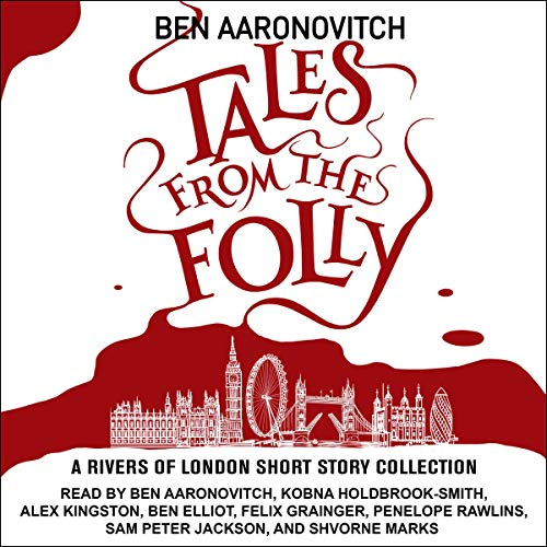 Tales from the Folly Audiobook By Ben Aaronovitch,                                                                                        Charlaine Harris - introduction cover art