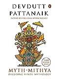 Myth = Mithya: Decoding Hindu Mythology
