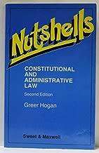 Nutshells: Constitutional and Administrative Law (Nutshells)