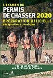 L'examen du permis de chasser 2020 - Préparation officielle aux questions théoriques. Toutes les réponses aux questions de l'examen