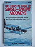 The Complete Guide to Single-Engine Mooneys