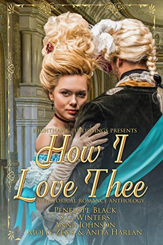 How I love Thee: A Historical Romance Anthology (English Edition)