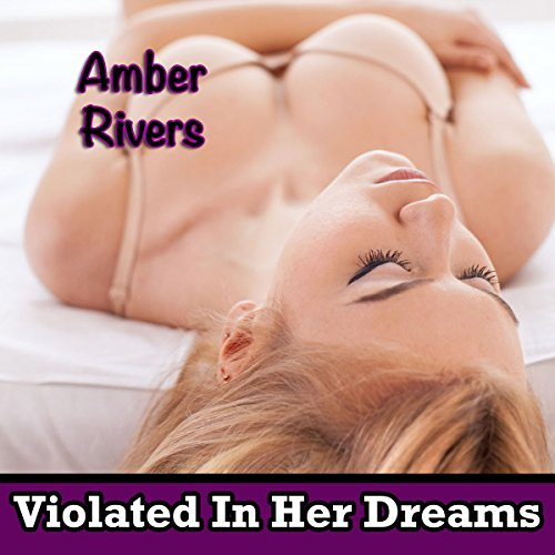Violated In Her Dreams audiobook cover art
