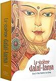 Le sixième Dalaï Lama, L'intégrale - Coffret en 3 volumes : Avec 1 ex-libris