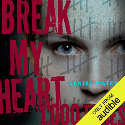 Break My Heart 1,000 Times audiobook cover art