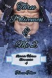 Three Policemen & Me 2: A Reverse Harem Why Choose Short BDSM Romance MMMF (Reverse Harem Chronicles, Book 4) (English Edition)