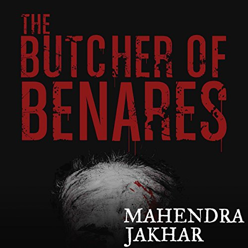 The Butcher of Benares audiobook cover art
