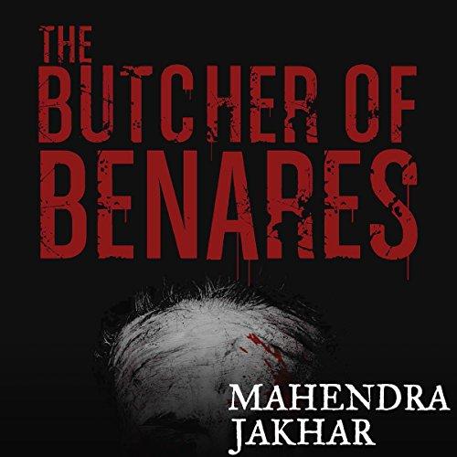 The Butcher of Benares cover art