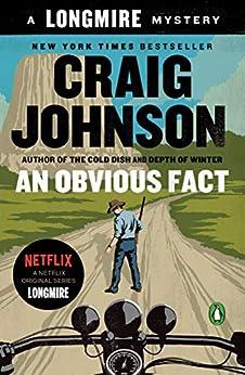An Obvious Fact: A Longmire Mystery (Walt Longmire Mysteries Book 12) by [Craig Johnson]
