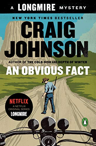 An Obvious Fact: A Longmire Mystery (Walt Longmire Mysteries Book 12)