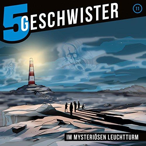 Im mysteriösen Leuchtturm: 5 Geschwister 11