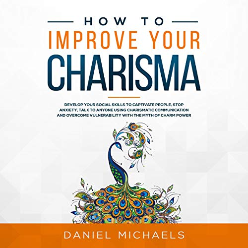 How to Improve Your Charisma  audiobook cover art