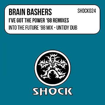 I've Got The Power ('98 Remixes)